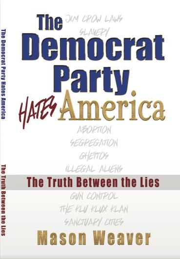The Democrat Party HATES AMERICA